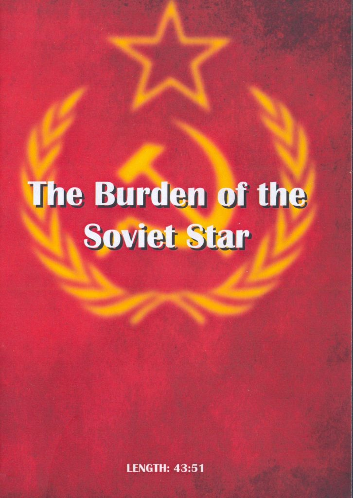 The Burden of the Soviet Star