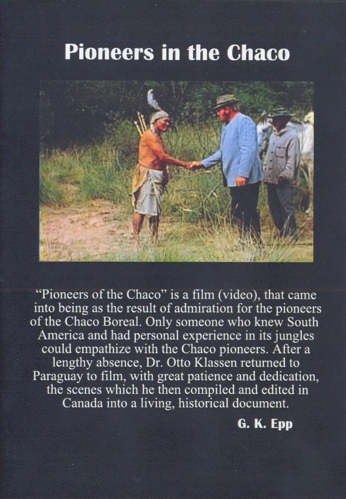 Pioneers in the Chaco