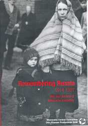 Remembering Russia 1914-1927: War and the end of Mennonite Tranquility