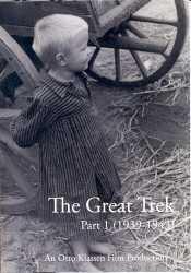 The Great Trek: Part 1 (1939-1943)