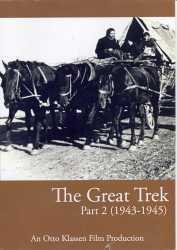 The Great Trek: Part 2 (1943-1945)