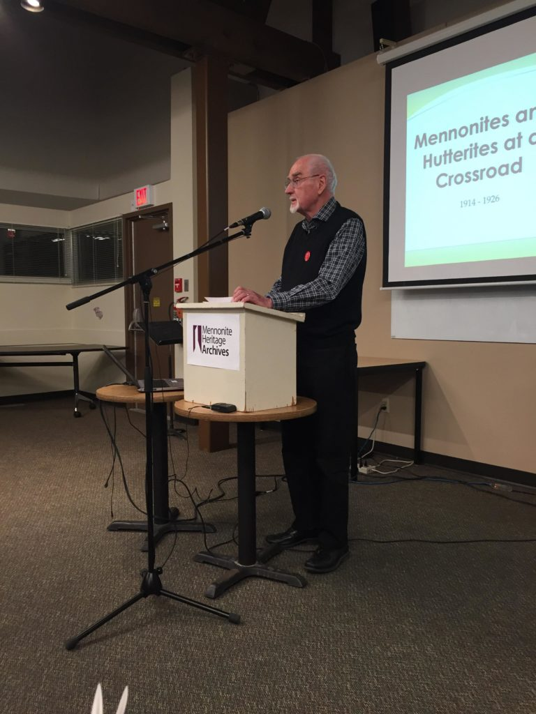 "John Friesen presenting at ""Mennonites and Hutterites at a Crossroad 1914-1926"" Public Lecture on November 7, 2019"